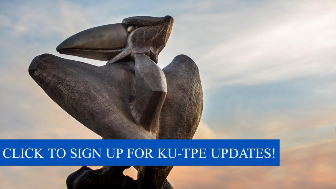 Click to sign up for KU-TPE Updates!